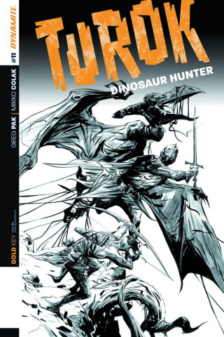 Turok: Dinosaur Hunter #11 (25 Copy Lee B&W Cover)
