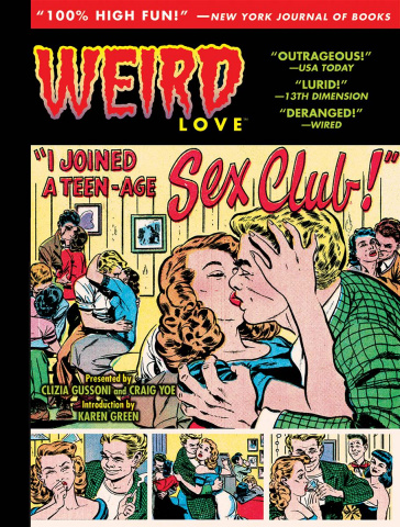 Weird Love: I Joined a Teen-Age Sex Club!