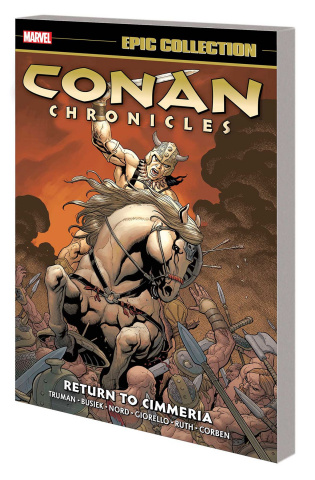 Conan Chronicles: Return To Cimmeria (Epic Collection)