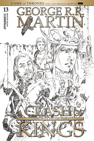 A Game of Thrones: A Clash of Kings #13 (15 Copy Rubi B&W Cover)