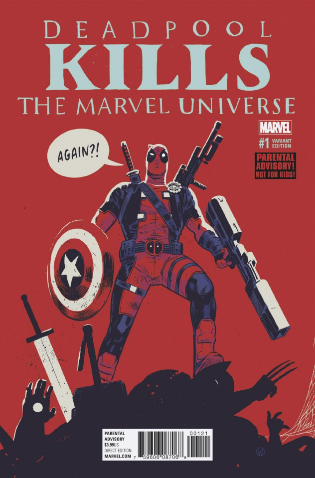 Deadpool Kills the Marvel Universe Again #1 (Walsh Cover)