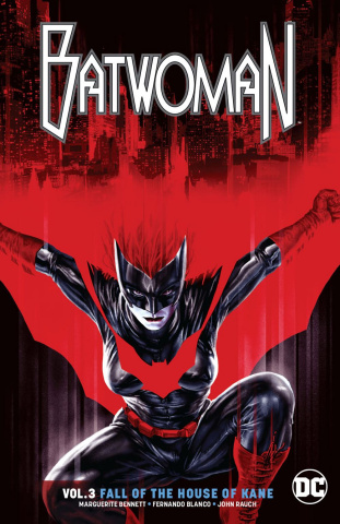 Batwoman Vol. 3: The Fall of the House of Kane