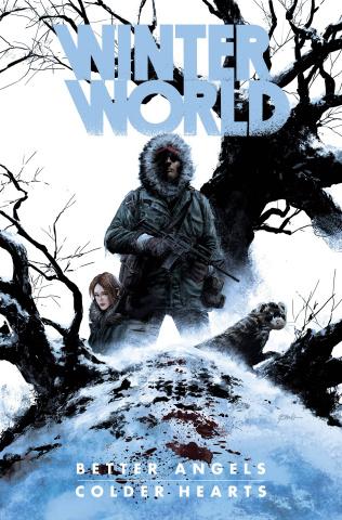 Winterworld: Better Angels, Colder Hearts
