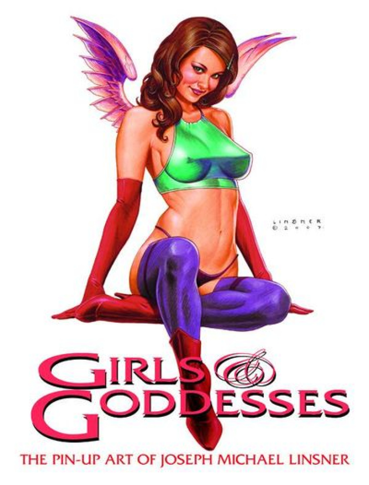 Girls & Goddesses: The Pin Up Art of Joseph Michael Linsner