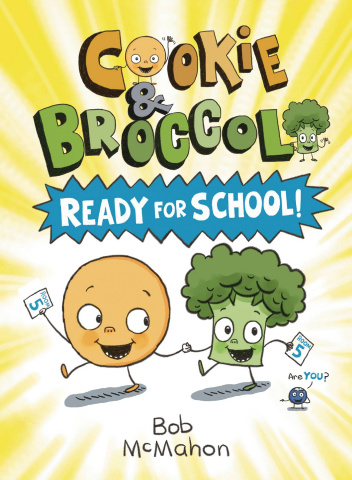 Cookie & Broccoli Vol. 1: Ready for School