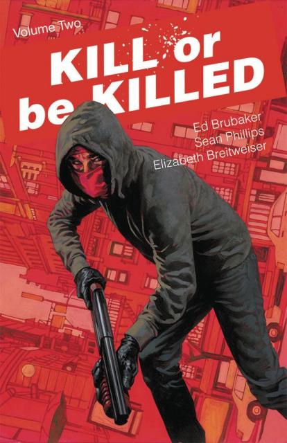 Kill or be Killed Vol. 2