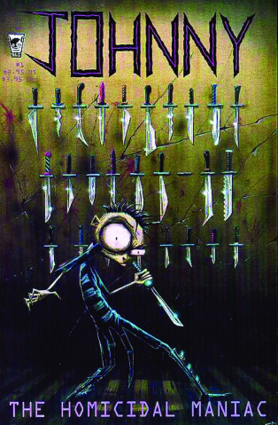 Johnny: The Homicidal Maniac #1 (New Printing)