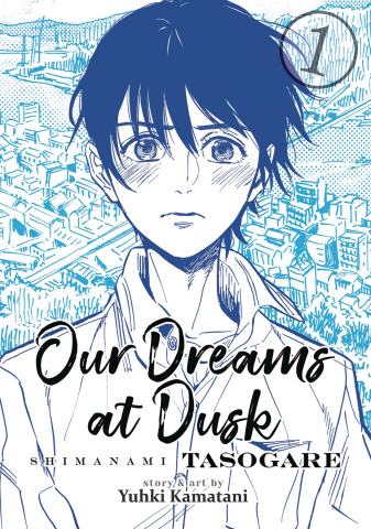 Our Dreams At Dusk: Shimanami Tasogare Vol. 1