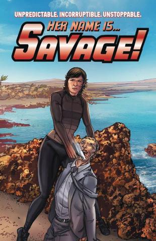 Her Name Is... Savage! Vol. 1