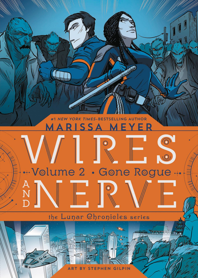 Wires and Nerve Vol. 2: Gone Rogue