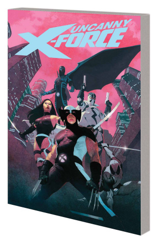 Uncanny X-Force by Remender Vol. 1