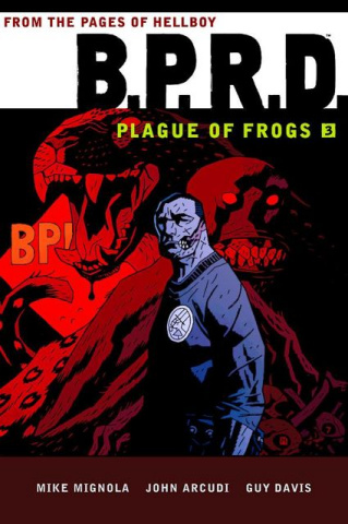 B.P.R.D.: Plague of Frogs Vol. 3
