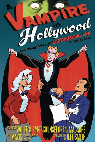 Supernatural Law: A Vampire in Hollywood and Other Tales