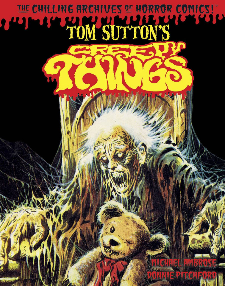 Creepy Things: The Chilling Archives of Horror Comics