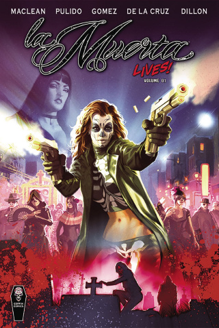 La Muerta Lives! Vol. 1