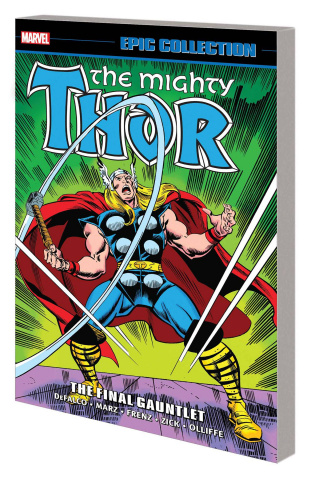 Thor: The Final Gauntlet (Epic Collection)
