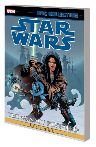 Star Wars Legends Vol. 2: The Menace Revealed (Epic Collection)