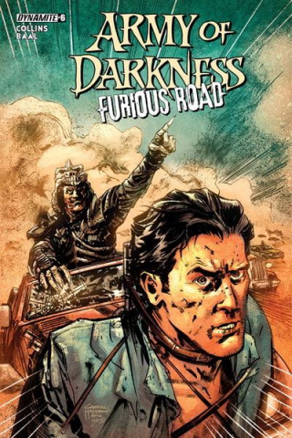 Army of Darkness: Furious Road #6 (Hardman Cover)