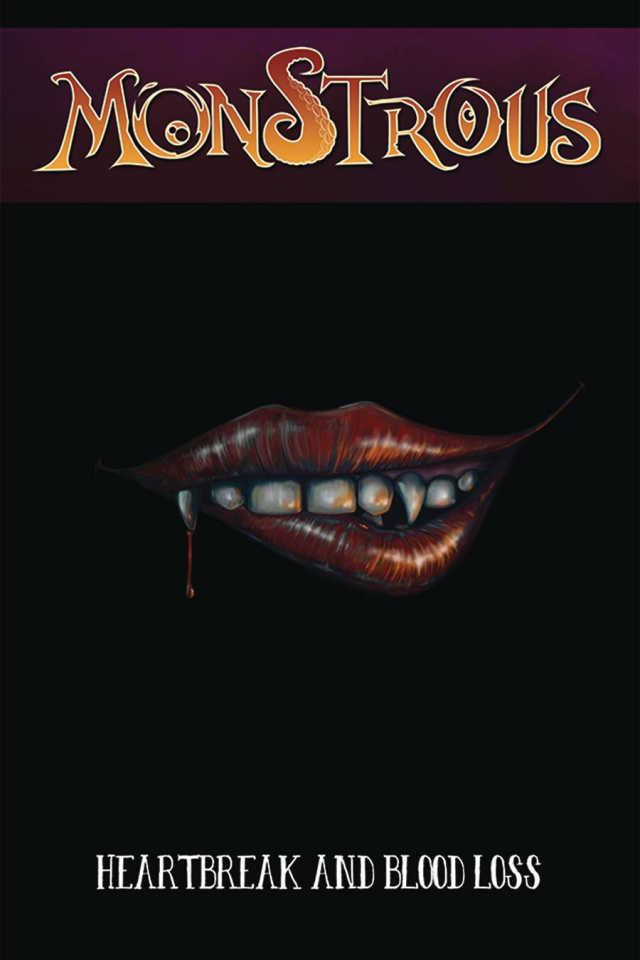 Monstrous Vol. 5: Heartbreak and Blood Loss