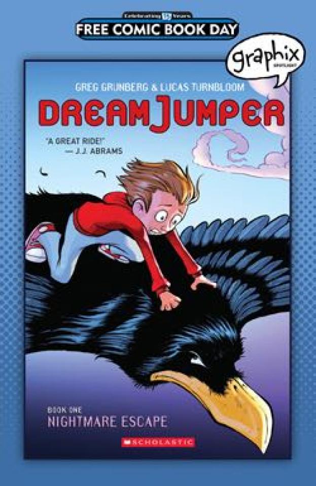 Graphix Spotlight: Dream Jumper Book One: Nightmare Escape (FCBD 2016 Edition)