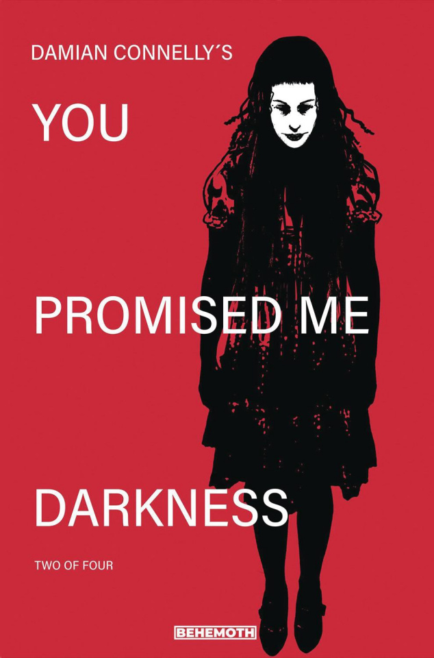 You Promised Me Darkness #2 (Connelly Cover)