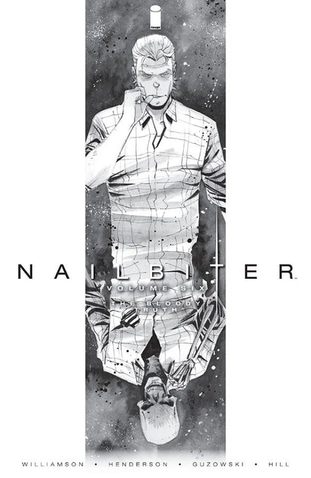 Nailbiter Vol. 6: The Bloody Truth