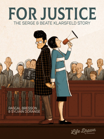 For Justice: The Serge & Beate Klarsfeld Story
