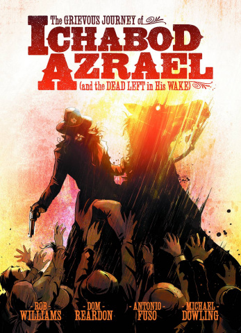 The Grievous Journey of Ichabod Azrael