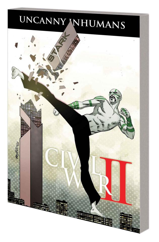 The Uncanny Inhumans Vol. 3: Civil War II