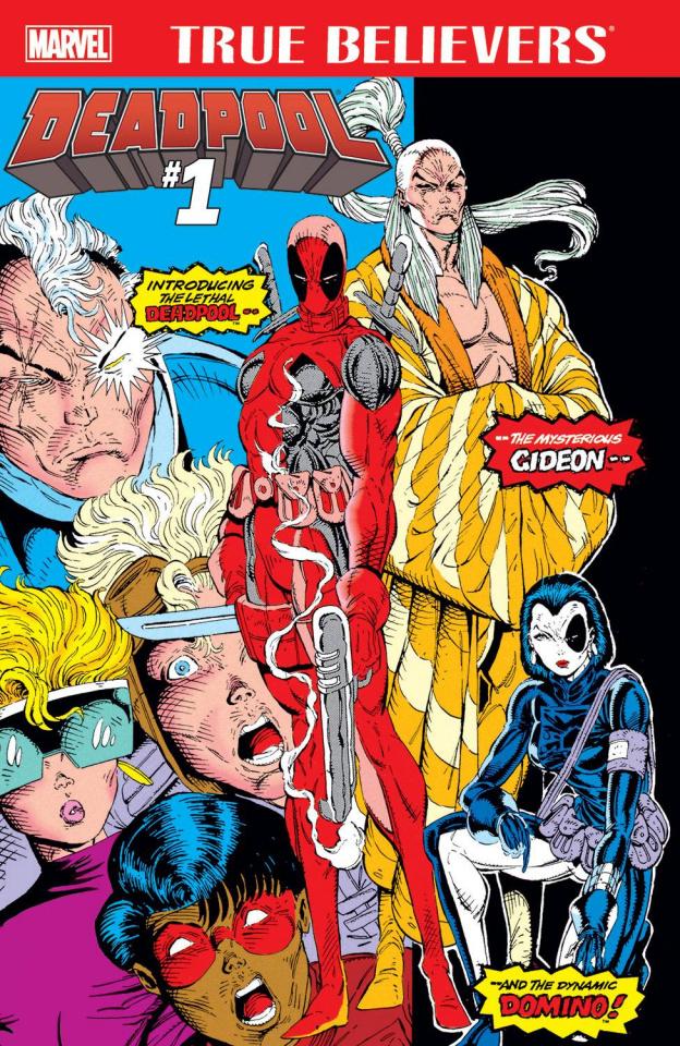Deadpool #1 (True Believers)