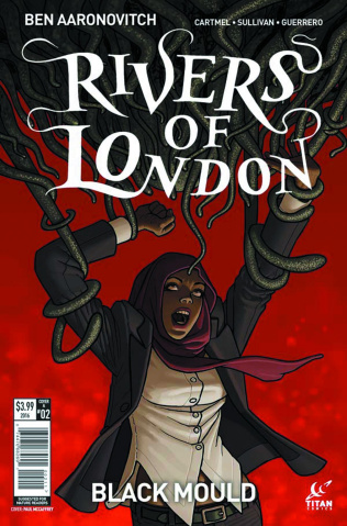 Rivers of London: Black Mould #2 (McCaffrey Cover)
