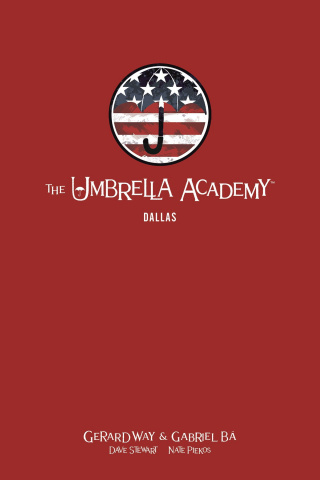 The Umbrella Academy Vol. 2: Dallas (Library Edition)