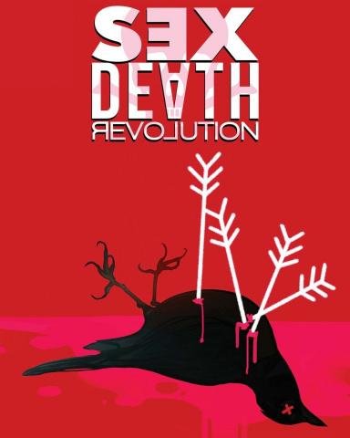 Sex, Death, Revolution