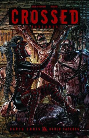 Crossed: Badlands #25 (Torture Cover)