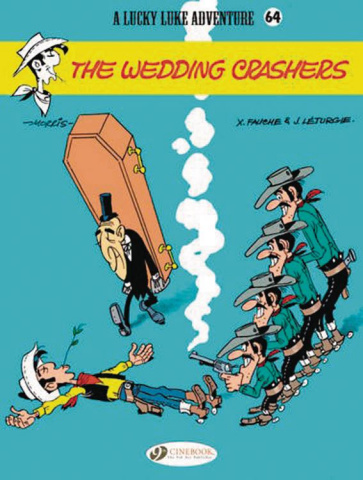 Lucky Luke Vol. 64: The Wedding Crashers