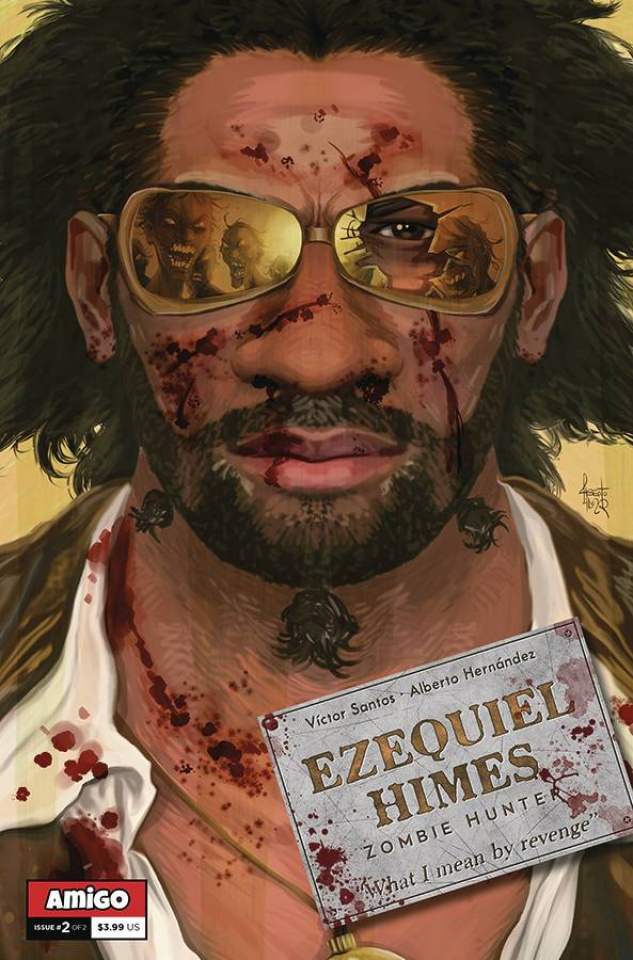 Ezequiel Himes: Zombie Hunter #2