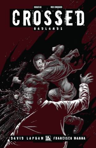Crossed: Badlands #63 (Red Crossed Cover)