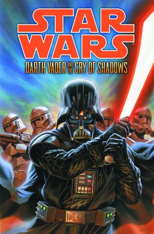 Star Wars: Darth Vader & The Cry of Shadows