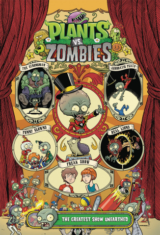 Plants vs. Zombies: The Greatest Show Unearthed