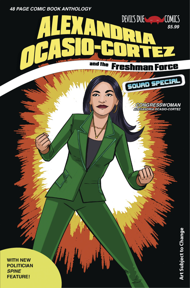 Alexandria Ocasio-Cortez and the Freshman Force Squad Special #1 (Cover B)