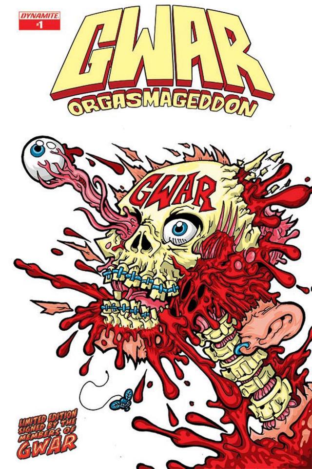 Gwar: Orgasmageddon #1 (Group Signed Edition)