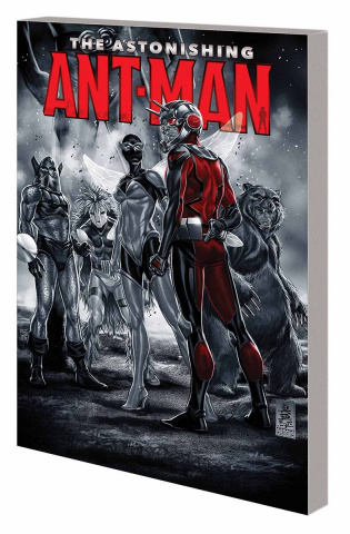 Astonishing Ant-Man Vol. 1: Everybody Loves Team-Ups