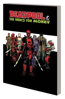 Deadpool and the Mercs For Money Vol. 0: Merc Madness