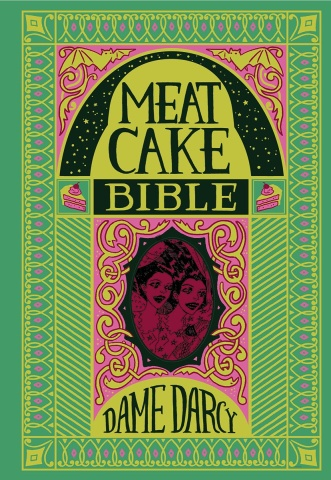 Meat Cake Bible