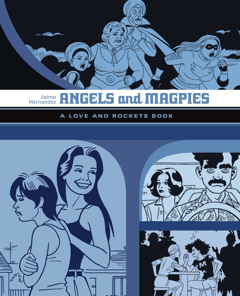 Love & Rockets Library Vol. 6: Angels and Magpies