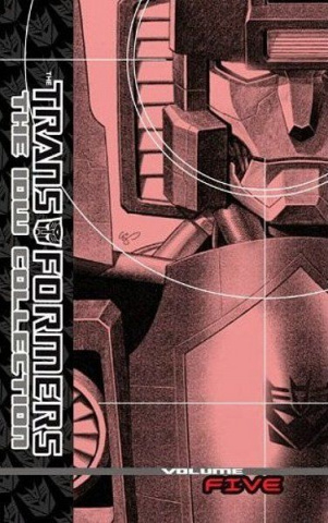 The Transformers: The IDW Collection Vol. 5