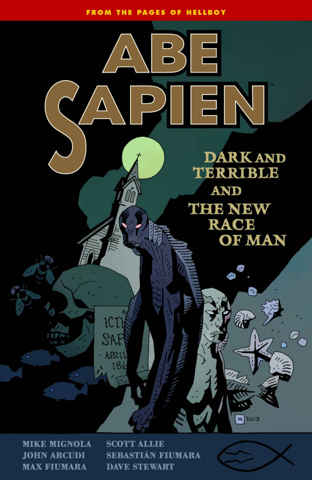 Abe Sapien Vol. 3: Dark Terrible & The New Race of Man