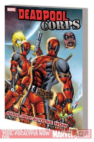 Deadpool Corps Vol. 1: Pool-Pocalypse Now