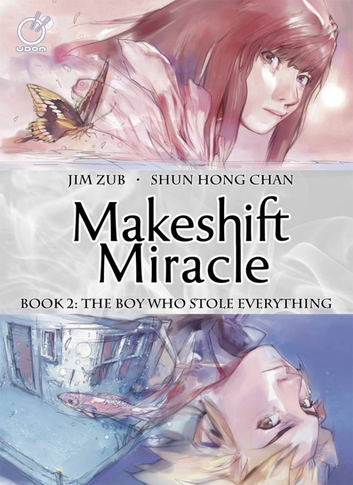Makeshift Miracle Vol. 2: The Boy Who Stole Everything