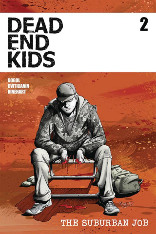 Dead End Kids: The Suburban Job #2 (Madd Cover)